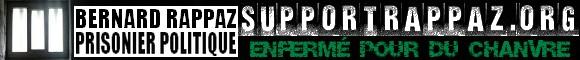 Soutien à Bernard Rappaz chanvrier suisse emprisonné 2010
